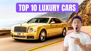 Top 10 Most Luxurious Cars In The World 2020