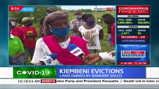 Kiembeni evictions: 1,000 people face evictions from land owned by Bandari SACCO