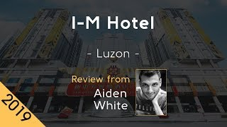 I M Hotel 5⭐  Review 2019