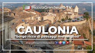 preview picture of video 'Caulonia - Piccola Grande Italia'