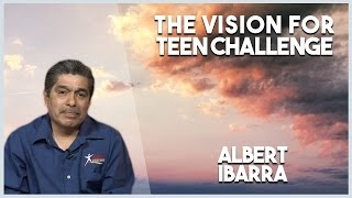 """""""Vision of Teen Challenge"""" Albert Ibarra  (United With Christ-10/05/16)"""