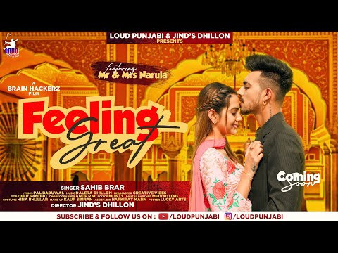 Feeling Great Sahib Brar | Mr & Mrs Narula | Latest Punjabi Song 2021