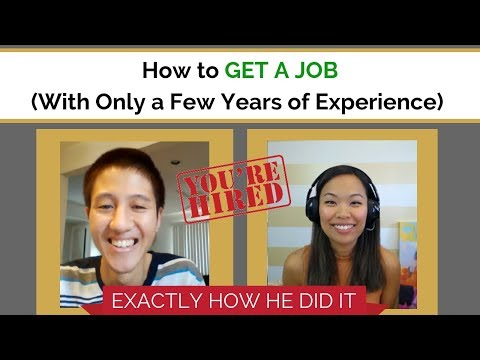 How to Get a Job With Only a Few Years of Experience