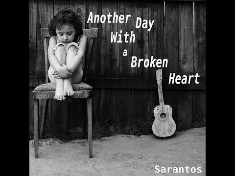 Sarantos – Another Day With a Broken Heart: Music