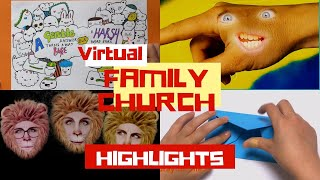 Virtual Family Church - Highlights