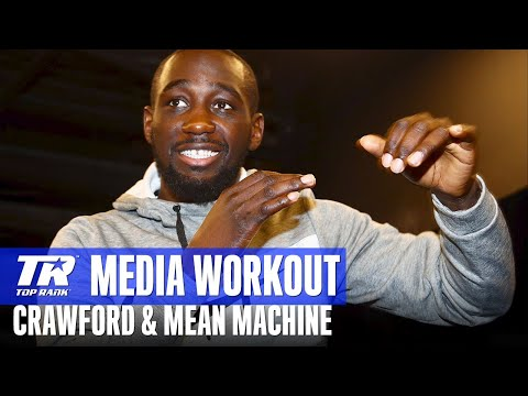 Terence Crawford and Mean Machine Complete Media Workouts and & Scrums