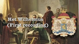 "National anthem of the Netherlands(first recording 1899): ""Het Wilhelmus"""