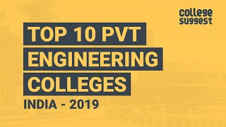 Top 10 Pvt. Engineering Colleges in India 2019
