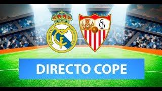 REAL MADRID vs SEVILLA EN VIVO | Radio Cadena Cope (Oficial)
