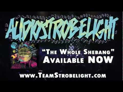 audiostrobelight - The Whole Shebang Promo - 2011