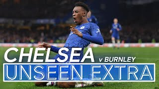 Hudson-Odoi Scores His First Premier League Goal! 🔥| Chelsea 3-0 Burnley | Unseen Extra
