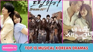 Top 10 Musical Korean Dramas