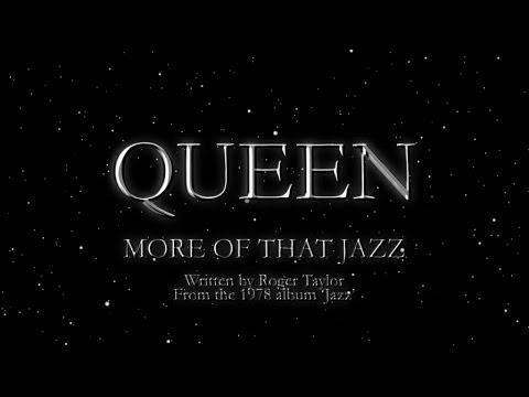 More Of That Jazz - Queen