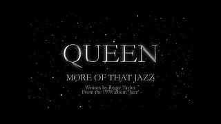 Queen - More Of That Jazz - (Official Lyric Video)