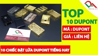 TOP 10 chiếc bật lửa Dupont tiếng hay nhất Deva Shop | Deva.vn