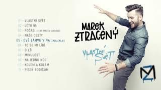Marek Ztracený   Dvě Láhve Vína (Lajlalalaj) (oficiální Audio)