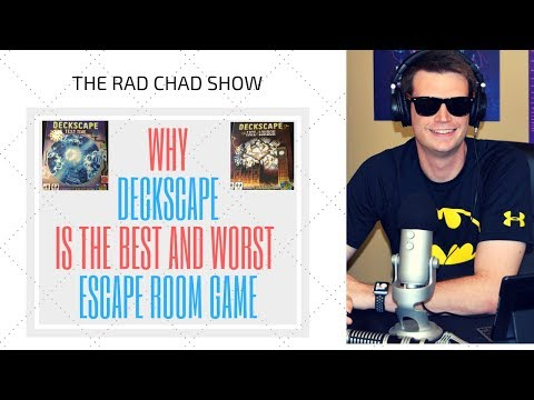 Why Deckscape is the Best and Worst Escape Room Game- The Rad Chad Show [Test Time and Fate of London Review]