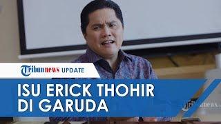 Obrak-abrik Garuda, Beredar Kabar Erick Thohir Punya Proyek di Sana, Ini Penjelasan Kementerian BUMN