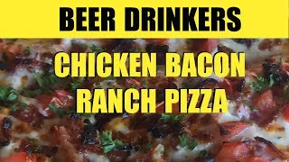 Chicken Bacon Ranch Pizza Recipe on the Blackstone Patio Oven with Unhinged BBQ- Episode 26