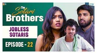JobLess Sotaris    Episode 22    The Sotari Brothers    Wirally Originals   Tamada Media