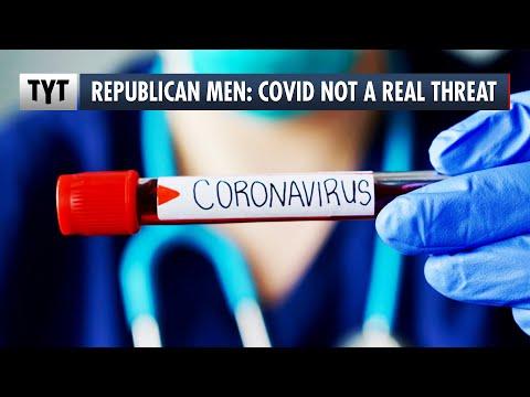 """Republican Men: Covid's Not """"A Real Threat"""""""