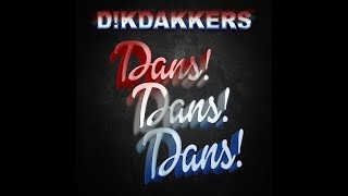 Dikdakkers - Dans! Dans! Dans! video