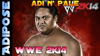 Who is the best BIG man of all time? - WWE 2K14 - Adi n' Pale - Gameplay, Trivia and Humour