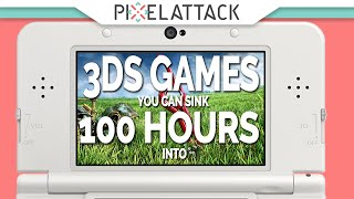3DS Games You Can Sink 100 Hours Into