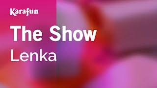Karaoke The Show - Lenka *