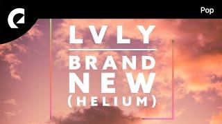 Lvly   Brand New (Helium)