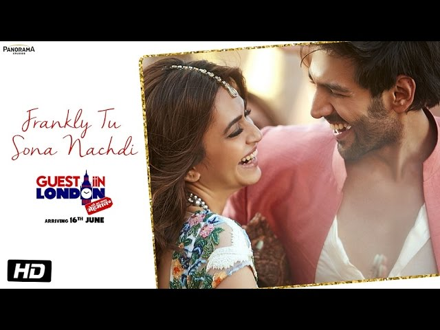 Frankly Tu Sona Nachdi Video Song   Guest iin London Movie Songs   Kriti Kharbanda