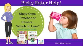 Sippy Cups, Pouches or Straws? Which Do I Use?