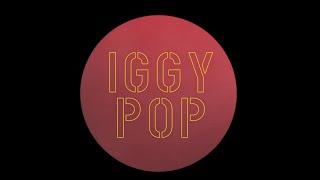 Iggy Pop   Sonali (Official Audio)