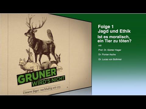 Grüner wird´s nicht - Jagd und Ethik