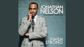 """Video thumbnail of """"Jonathan Nelson - Finish Strong (Strong Finish)"""""""