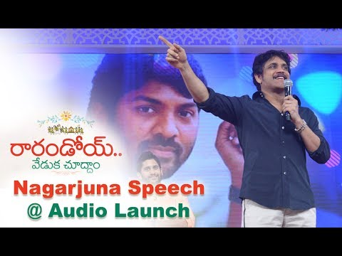 Nagarjuna Speech at Raarandoi Veduka Chuddham Audio Launch