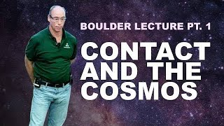 Dr. Steven Greer's Lecture In Boulder Pt. 1 ►Contact And The Cosmos | 2018 06 23