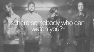 The 1975 - Is There Somebody Who Can Watch You? (Lyrics On Screen)