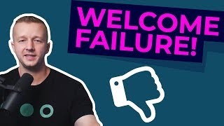 Do you want to Become a Great Designer? Welcome Failure