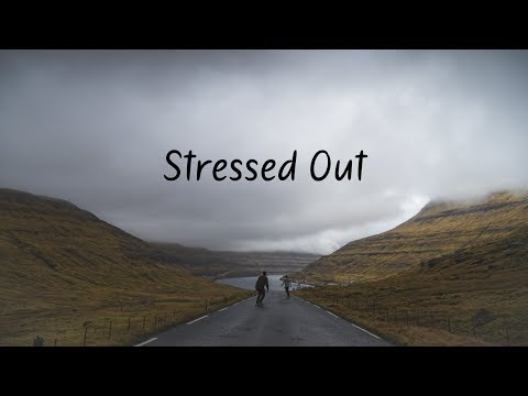 Stressed Out | A Chill Mix