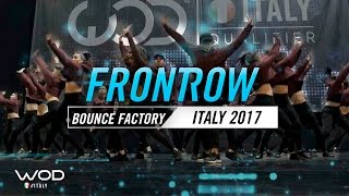 Bounce Factory | FrontRow | World of Dance Italy Qualifier 2017 | #WODIT17