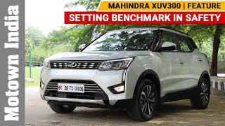 Mahindra XUV300 | Setting a benchmark in Safety | Motown India
