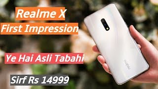 Realme X First Impression | Real Tabahi🔥🔥 India Launch & Price?