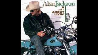ALAN JACKSON - A LOT ABOUT LIVING