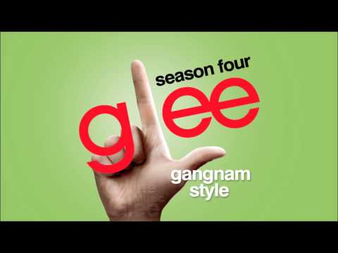 Gangnam Style (Song) by Glee Cast