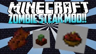 Minecraft: Zombie Steak (Slimey Soup,Zombie Feast and Fresh Flesh) - (MODS SHOWCASE)