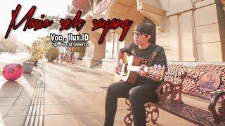 Lirik Lagu dan Chord Kunci Gitar Ilux ID - Masio Sek Sayang