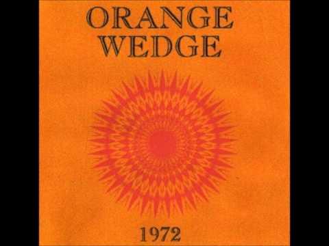 Orange Wedge - Love Me 1972