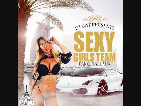 DANCEHALL MIX SEXY GIRL TEAM EDITION [CLEAN] FEBURARY 2019 FT 1876899-5643