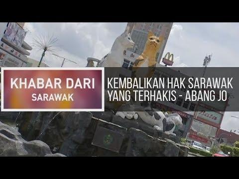 Khabar Dari Sarawak: Kembalikan hak Sarawak yang terhakis - Abang Jo
